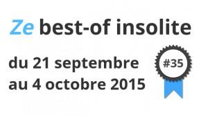 Best of insolite 21 septembre au 4 octobre 2015